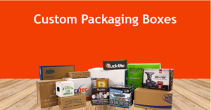 How Custom Packaging Has Potential to Inspire a Business Growth
